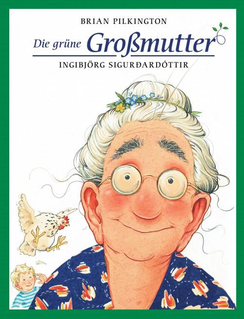 Die grüne Grossmutter