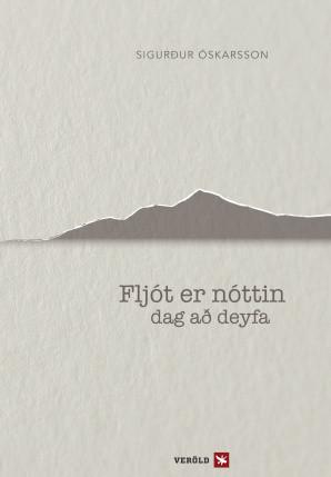 Fljót er nóttin dag að deyfa