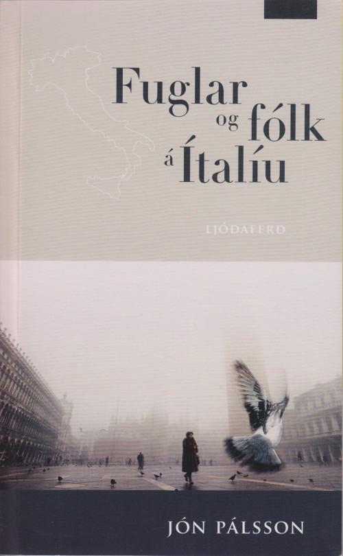 Fuglar og fólk á Ítalíu