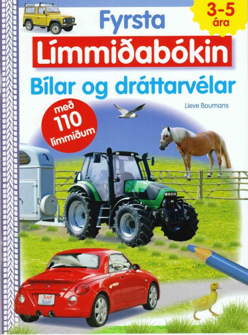 Fyrsta límmiðabókin - Bílar og dráttarvéla