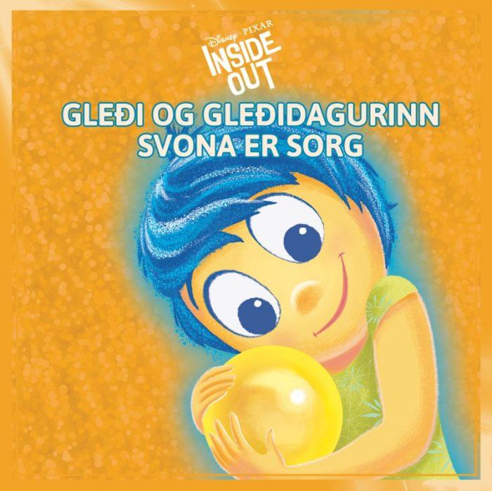Inside out - Gleði og gleðidagurinn / Svona er sorg