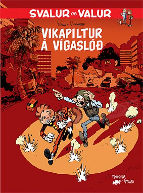 Svalur og Valur - Vikapiltur á vígaslóð