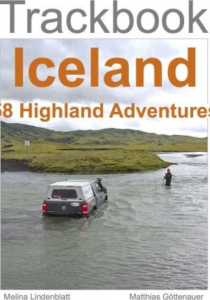 Trackbook Iceland - 58 highland adventures