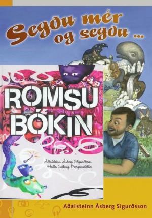Segðu mér og segðu/Romsubókin