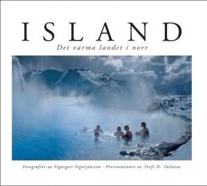 Island: det varme landet i norr