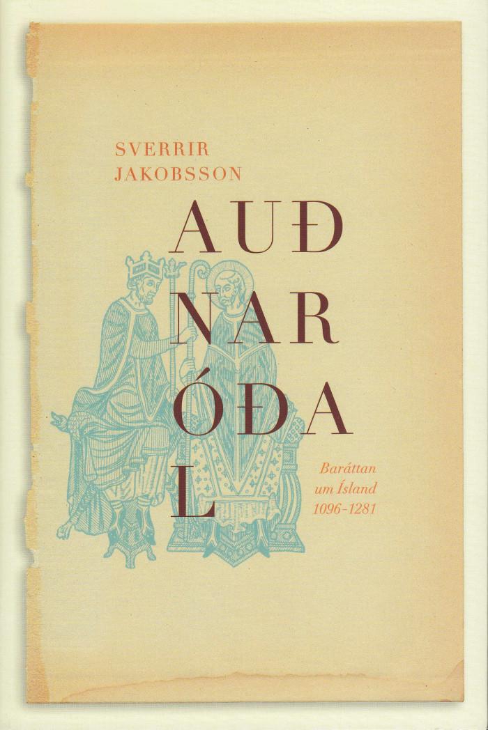 Auðnaróðal - Baráttan um Ísland 1096-1281