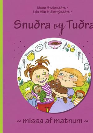 Snuðra og Tuðra missa af matnum