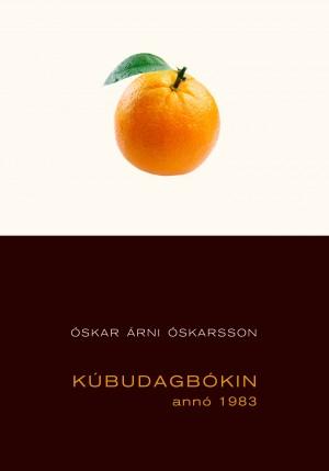 Kúbudagbókin - annó 1983