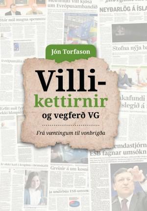 Villikettirnir og vegferð VG