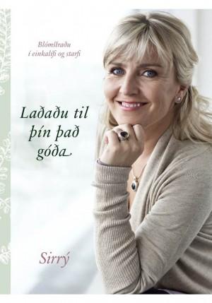 Laðaðu til þín það góða