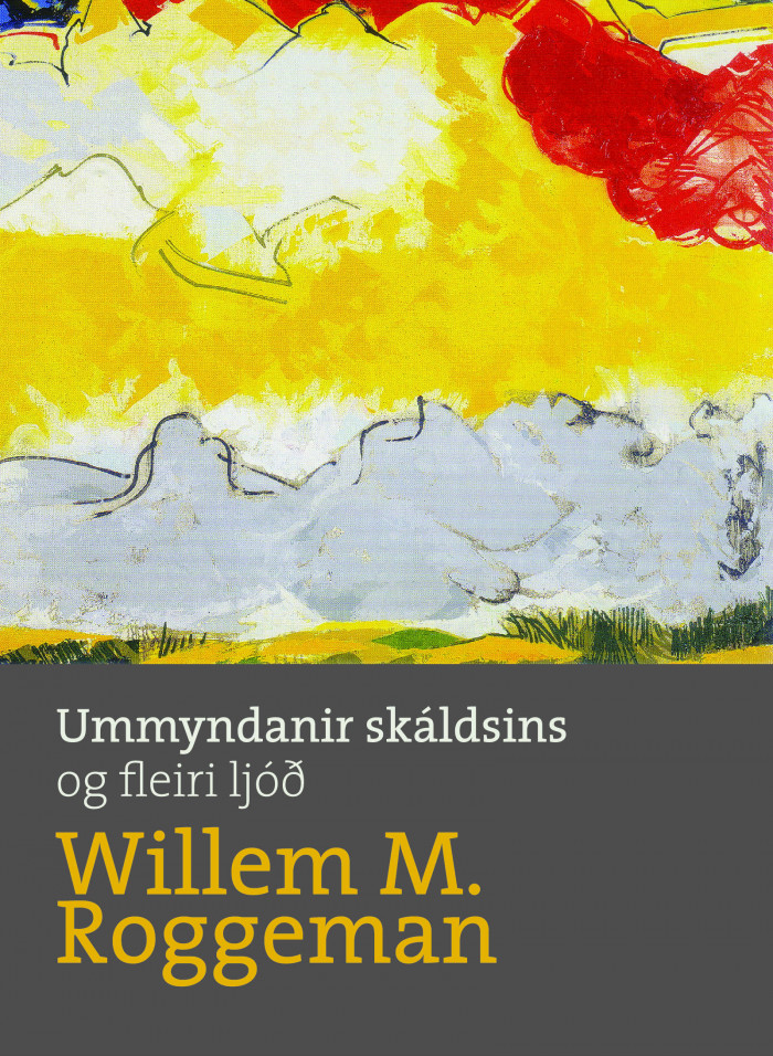 Ummyndanir skáldsins og fleiri ljóð