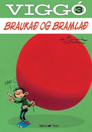 Viggó 3 - Braukað og bramlað