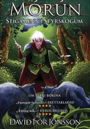 Mórún - Stigamenn í Styrskógum