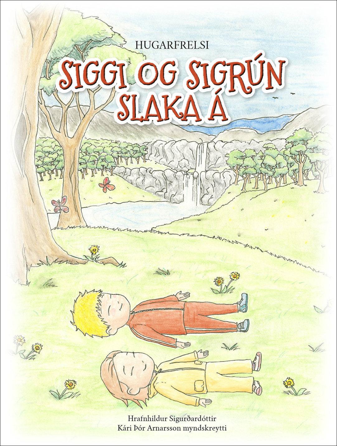 Siggi og Sigrún slaka á