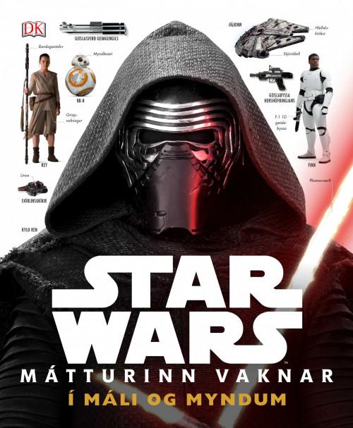 StarWars Mátturinn vaknar í máli og myndum