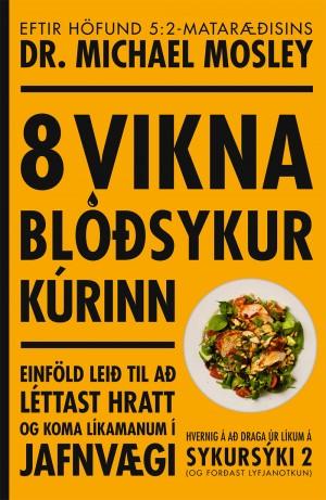 8 vikna blóðsykur kúrinn