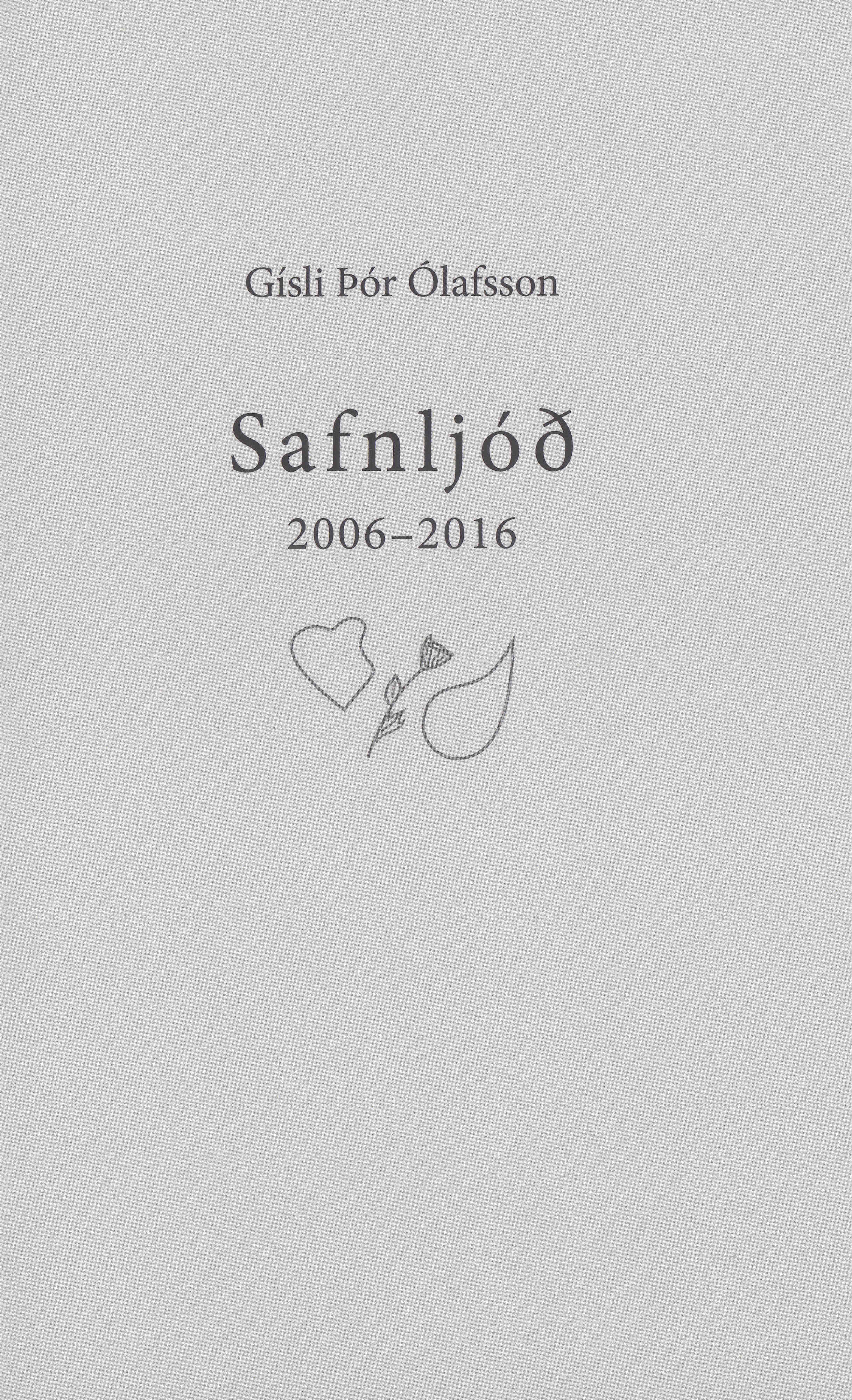 Safnljóð 2006-2016