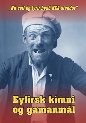 Nú veit ég fyrir hvað KEA stendur - Eyfirsk kímni og gamanmál