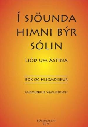 Í sjöunda himni býr sólin - ljóð um ástina