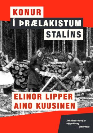 Konur í þrælakistum Stalíns