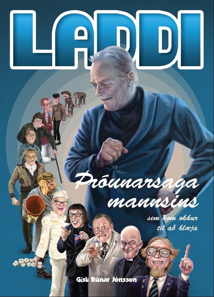 Laddi : þróunarsaga mannsins sem kom okkur til að hlæja