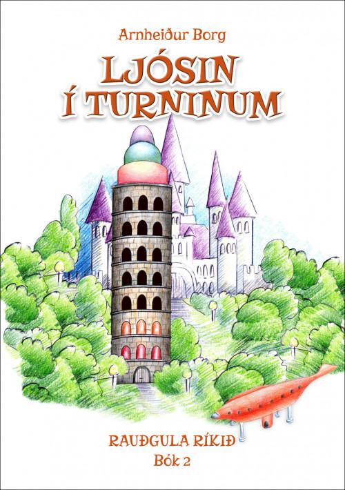 Ljósin í Turninum: Rauðgula Ríkið – Bók 2