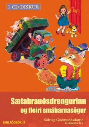 Sætabrauðsdrengurinn og fleiri smábarnasögur