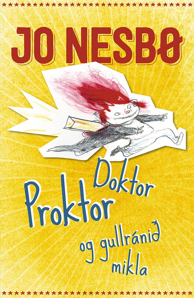 Doktor Proktor og gullránið mikla