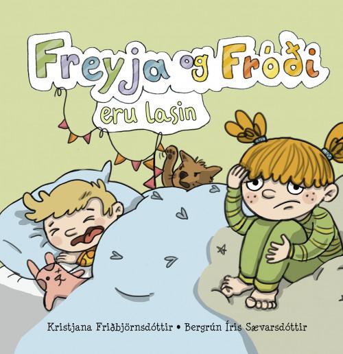 Freyja og Fróði eru lasin