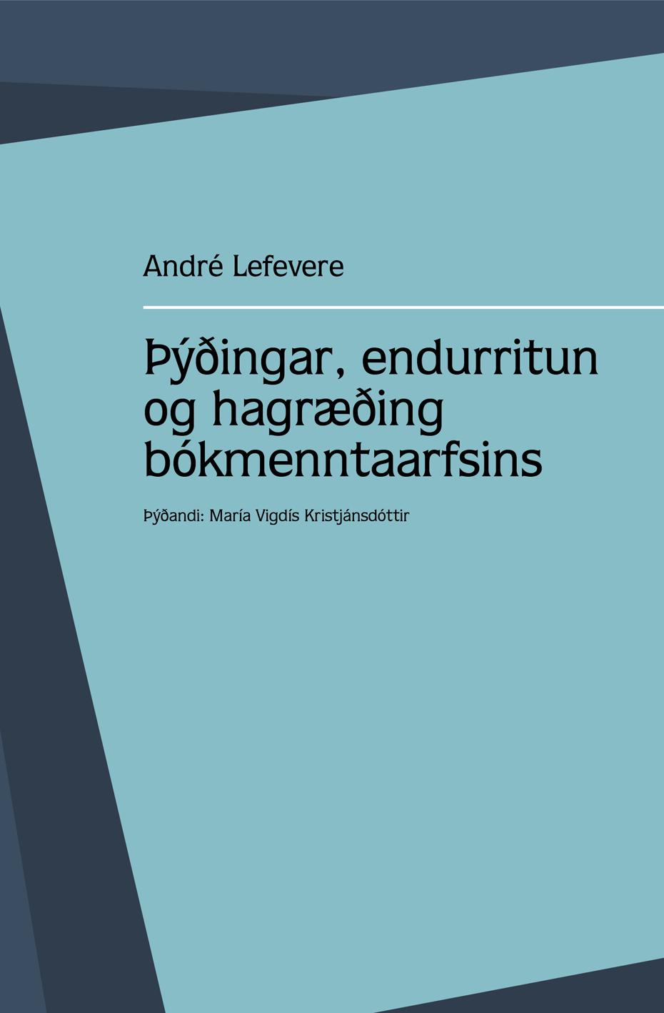 Þýðingar, endurritun og hagræðing bókmenntaarfsins