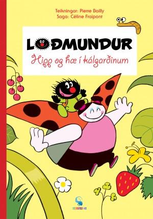Loðmundur - Hipp og hæ í kálgarðinum