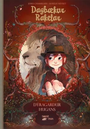 Dagbækur Rakelar 1 - Dýragarður hugans
