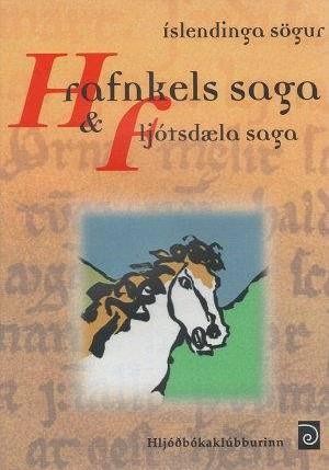 Hrafnkels saga og Fljótsdæla saga
