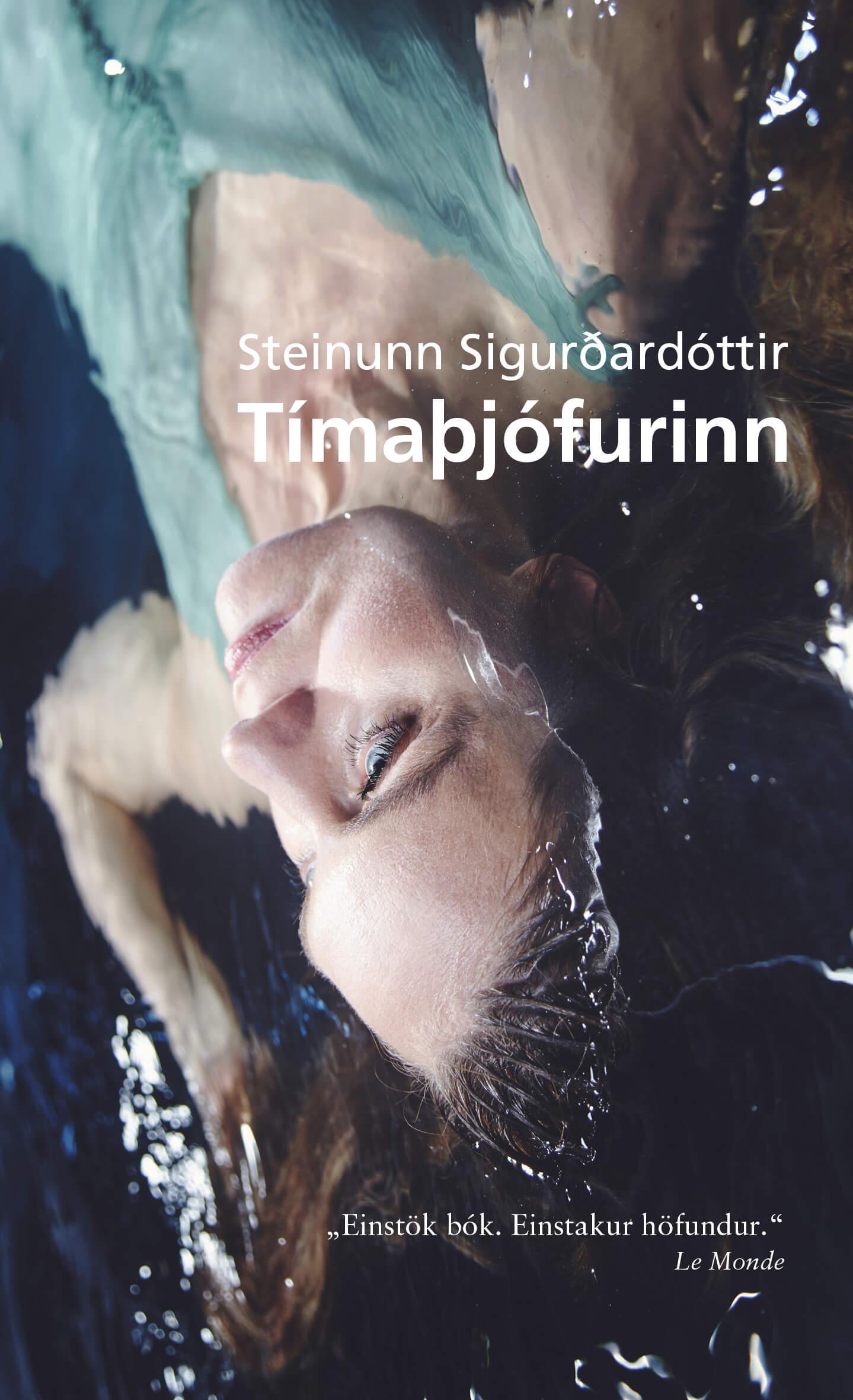 Tímaþjófurinn eftir Steinunni Sigurðardóttur