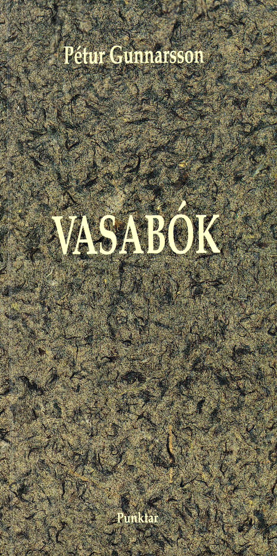 Vasabók eftir Pétur Gunnarsson