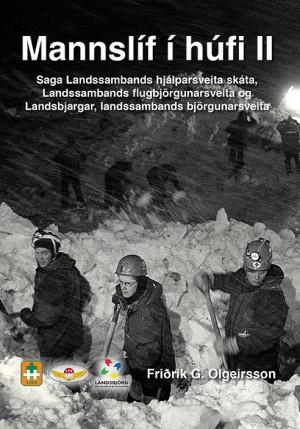 Mannslíf í húfi 2 - Saga landssambands hjálparsveita skáta, Landssambands flugbjörgunarsveita og Landsbjargar