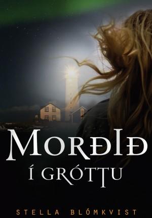 Morðið í Gróttu eftir Stellu Blómkvist
