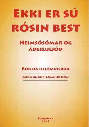 Ekki er sú rósin best - heimsósómar og ádeiluljóð