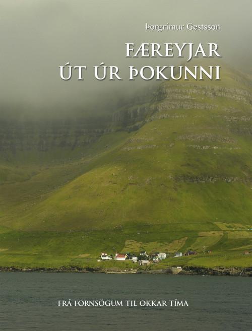 Færeyjar - út úr þokunni