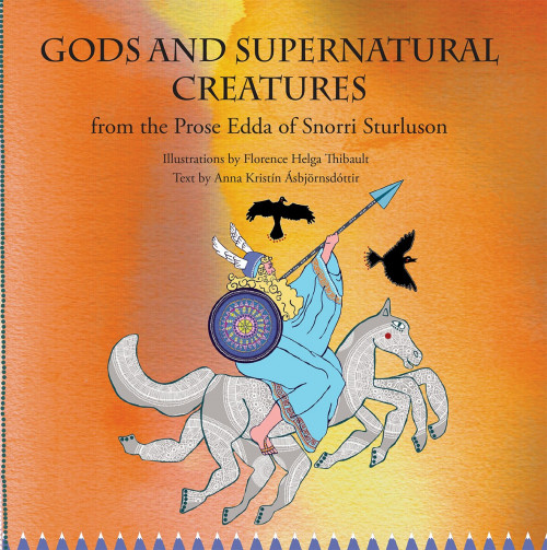 Gods and supernatural creatures from the Prose Edda of Snorri Sturluson