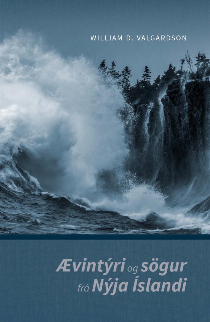 Ævintýri og sögur frá Nýja Íslandi