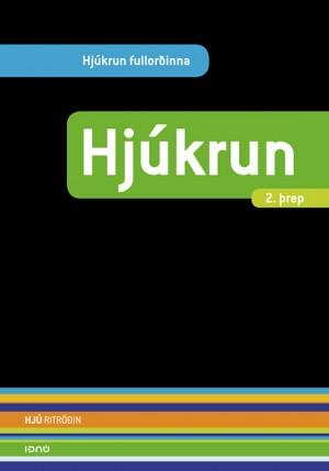 Hjúkrun - 2. þrep (Hjúkrun fullorðinna)
