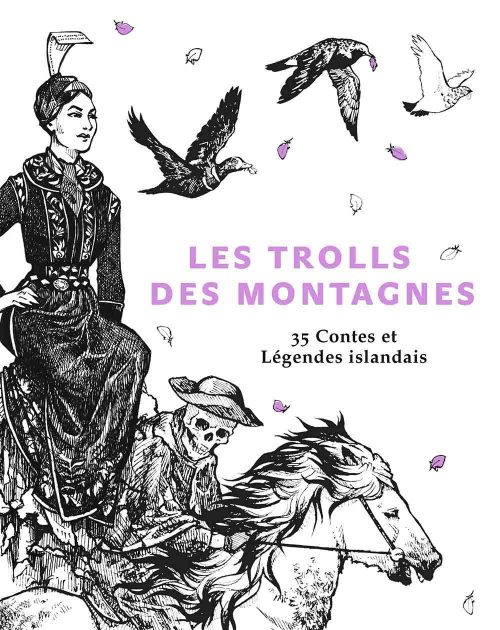 Les Trolls des Montagnes - 35 Contes et Légendes islandais