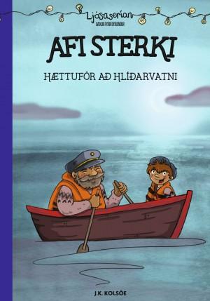 Afi sterki - Hættuför að Hlíðarvatni