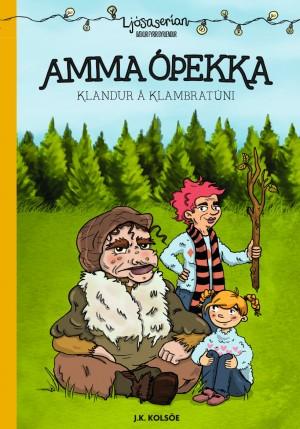 Amma óþekka - Klandur á Klambratúni