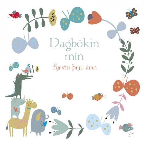 Dagbókin mín - fyrstu þrjú árin