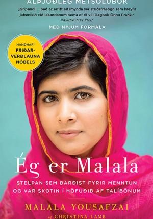 Ég er Malala - stelpan sem barðist fyrir menntun og var skotin í höfuðið af Talíbönum