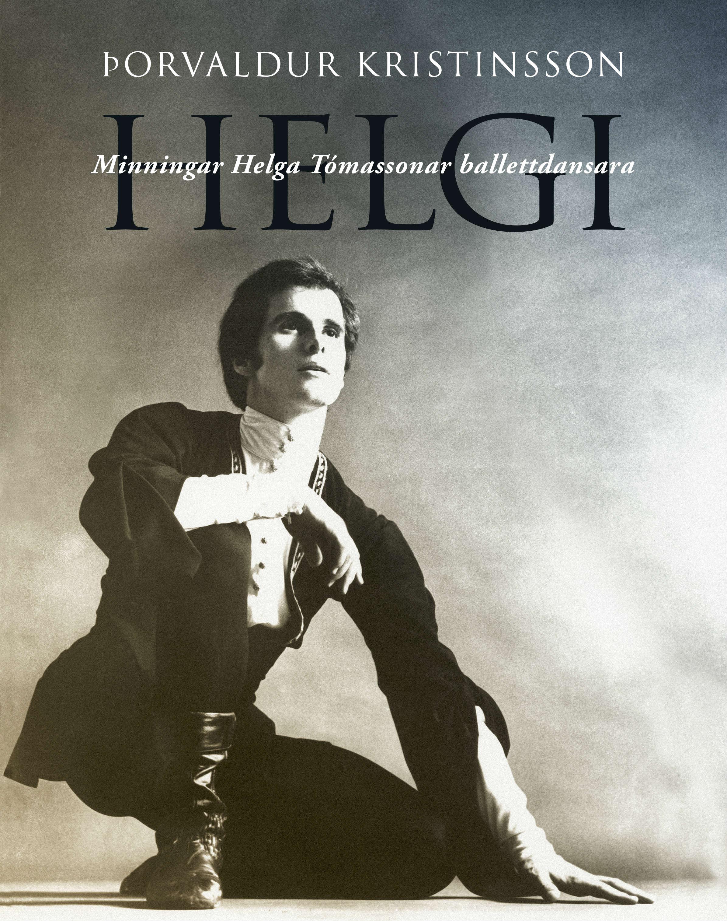 Helgi - minningar Helga Tómassonar balletdansara