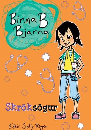Binna B Bjarna - Skröksögur