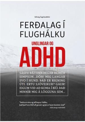 Ferðalag í flughálku – Unglingar og ADHD